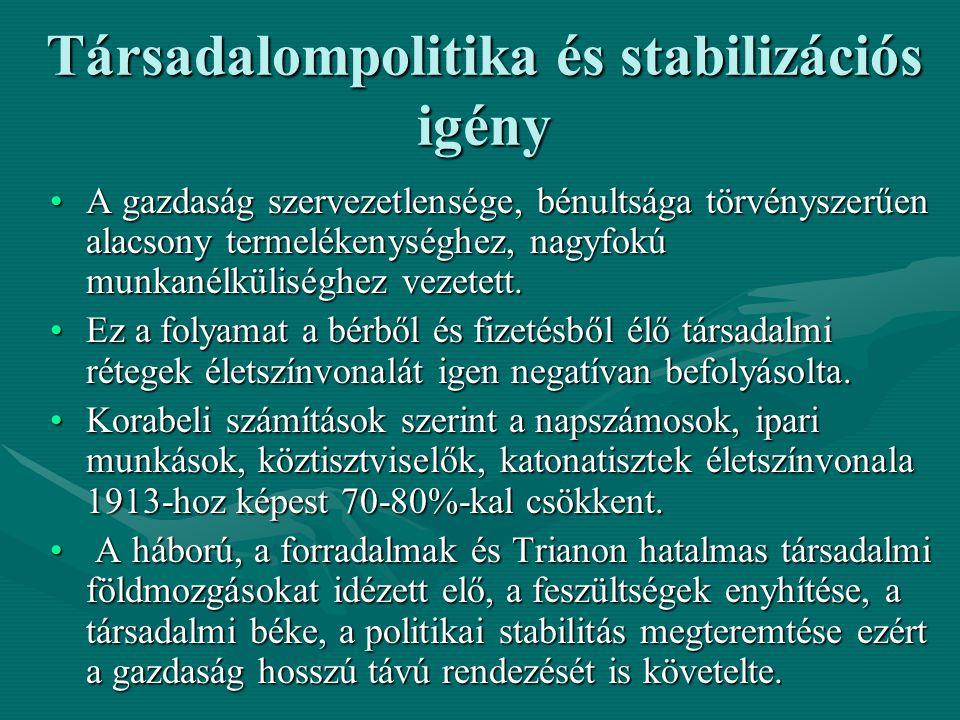 Társadalompolitika és stabilizációs igény