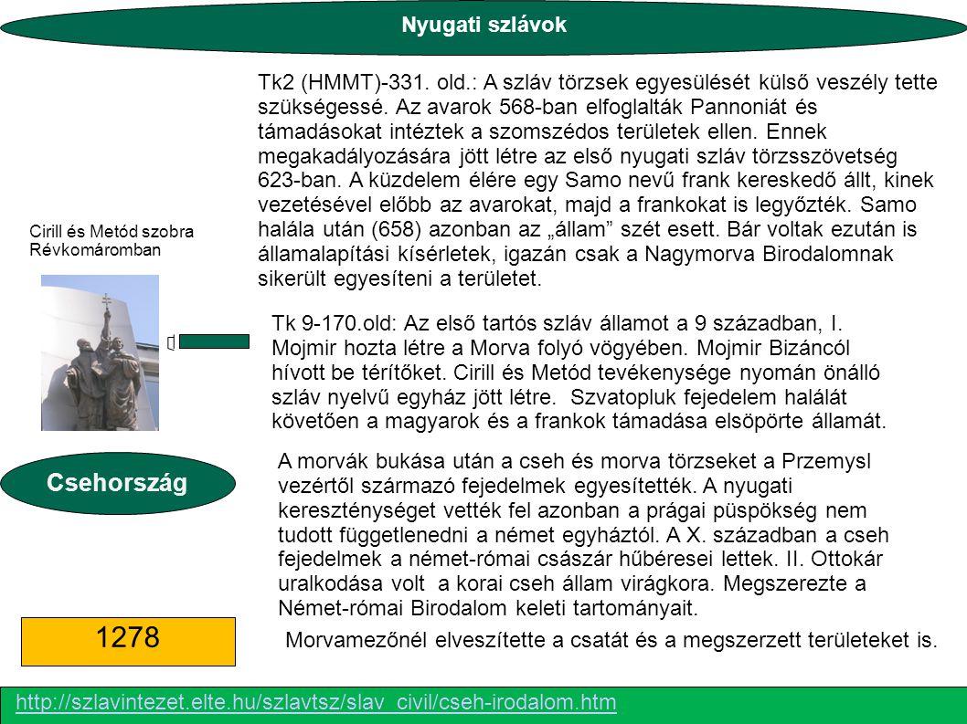 1278 Csehország Nyugati szlávok