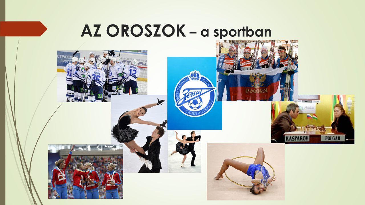 AZ OROSZOK – a sportban