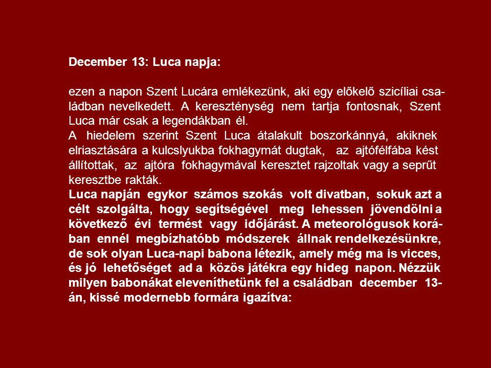 December 13: Luca napja: