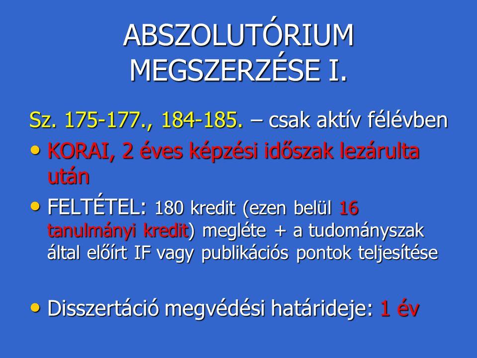 ABSZOLUTÓRIUM MEGSZERZÉSE I.
