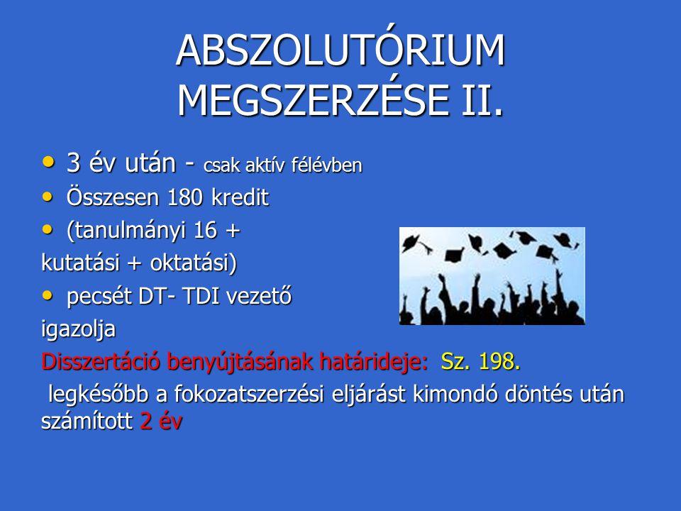 ABSZOLUTÓRIUM MEGSZERZÉSE II.