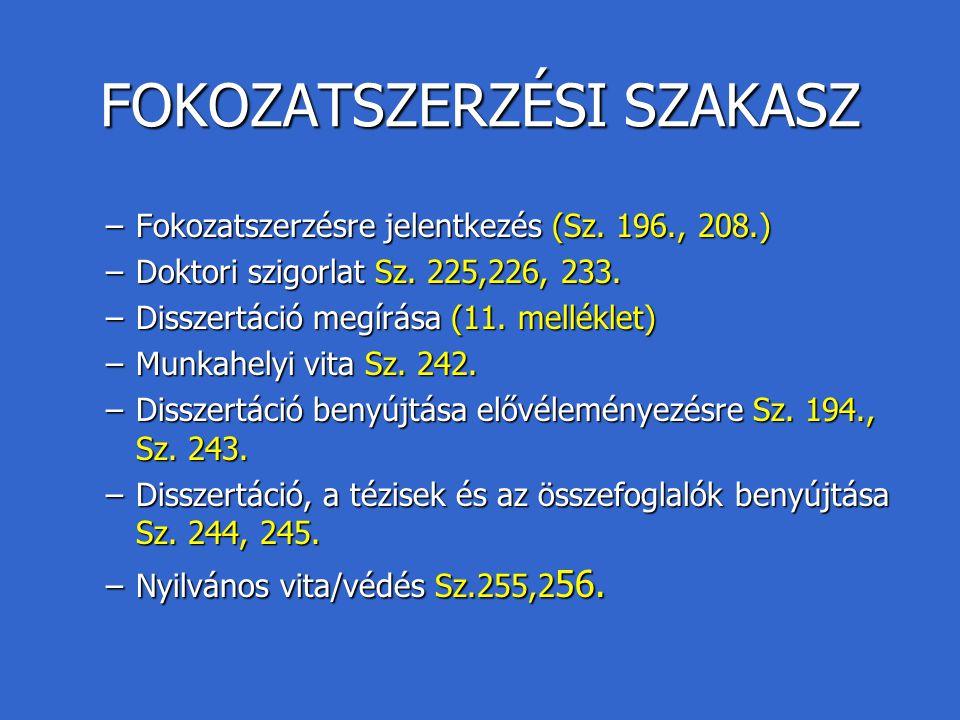 FOKOZATSZERZÉSI SZAKASZ