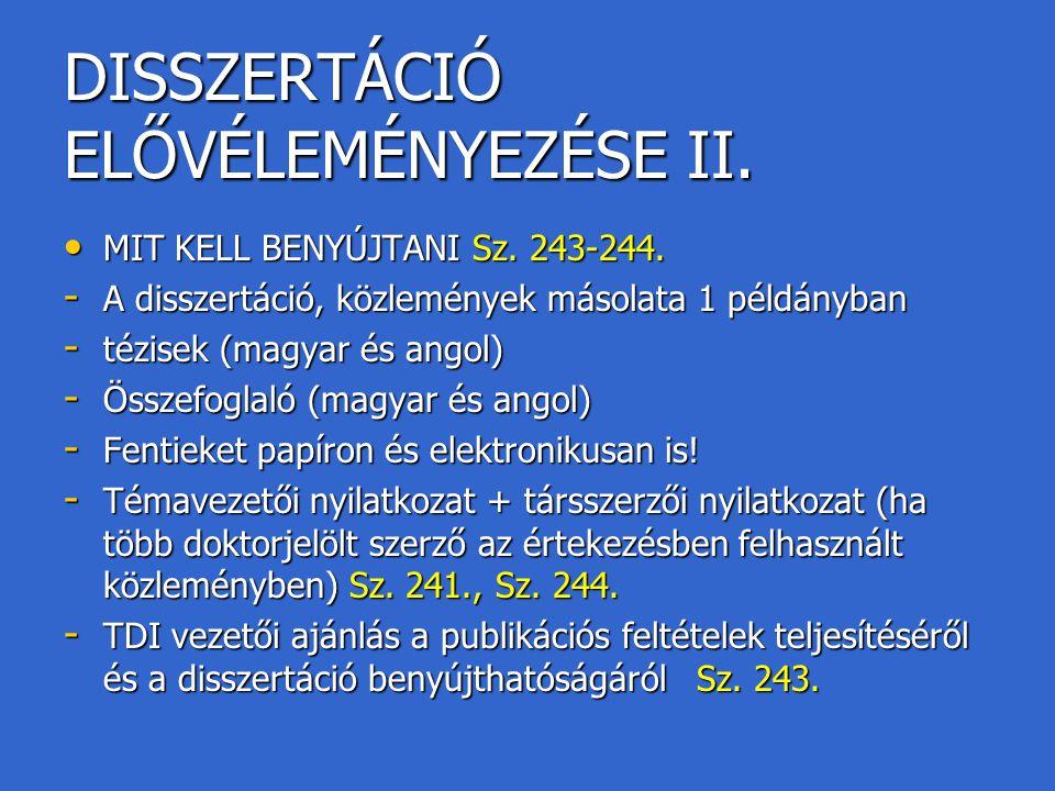 DISSZERTÁCIÓ ELŐVÉLEMÉNYEZÉSE II.