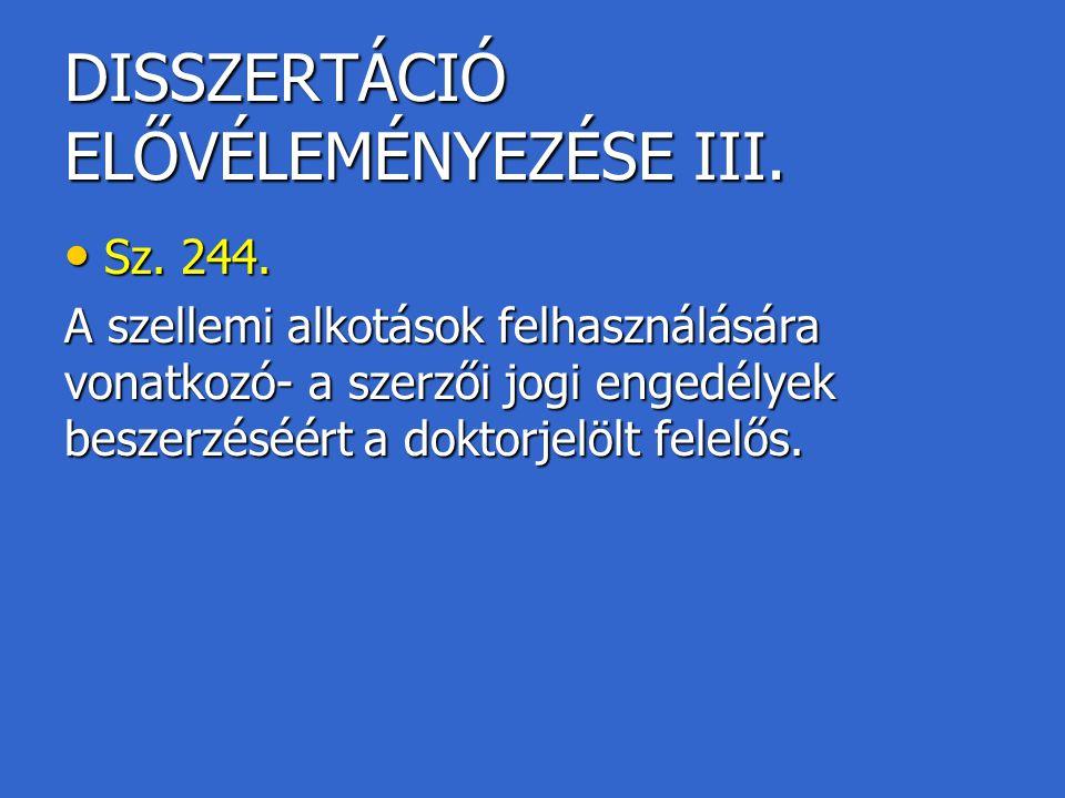 DISSZERTÁCIÓ ELŐVÉLEMÉNYEZÉSE III.