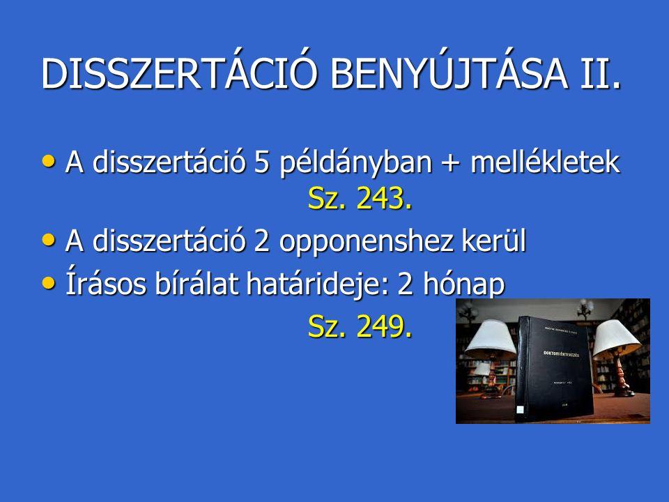 DISSZERTÁCIÓ BENYÚJTÁSA II.