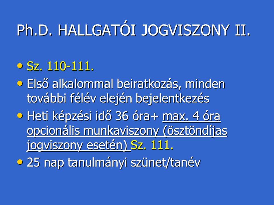 Ph.D. HALLGATÓI JOGVISZONY II.