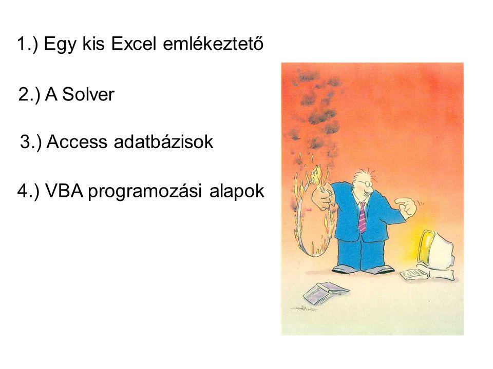 1.) Egy kis Excel emlékeztető