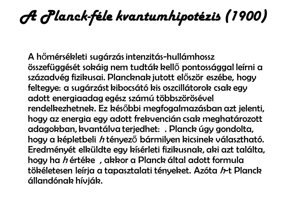 A Planck-féle kvantumhipotézis (1900)