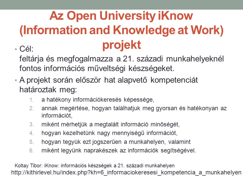 Az Open University iKnow (Information and Knowledge at Work) projekt