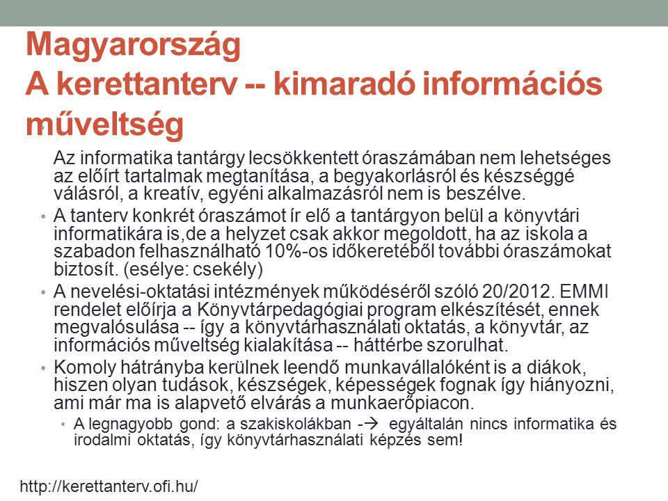 Magyarország A kerettanterv -- kimaradó információs műveltség