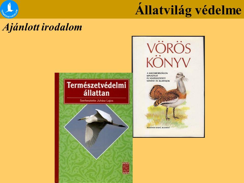 Állatvilág védelme Ajánlott irodalom