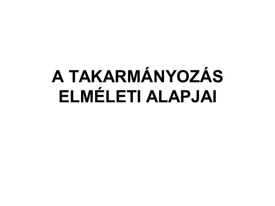 A TAKARMÁNYOZÁS ELMÉLETI ALAPJAI