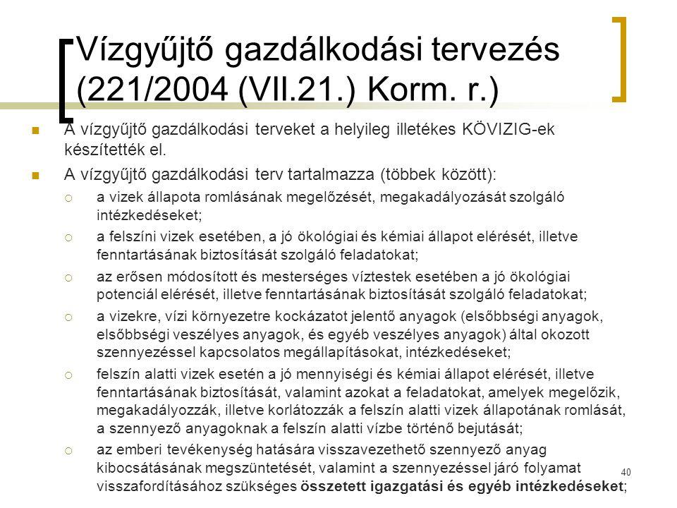 Vízgyűjtő gazdálkodási tervezés (221/2004 (VII.21.) Korm. r.)
