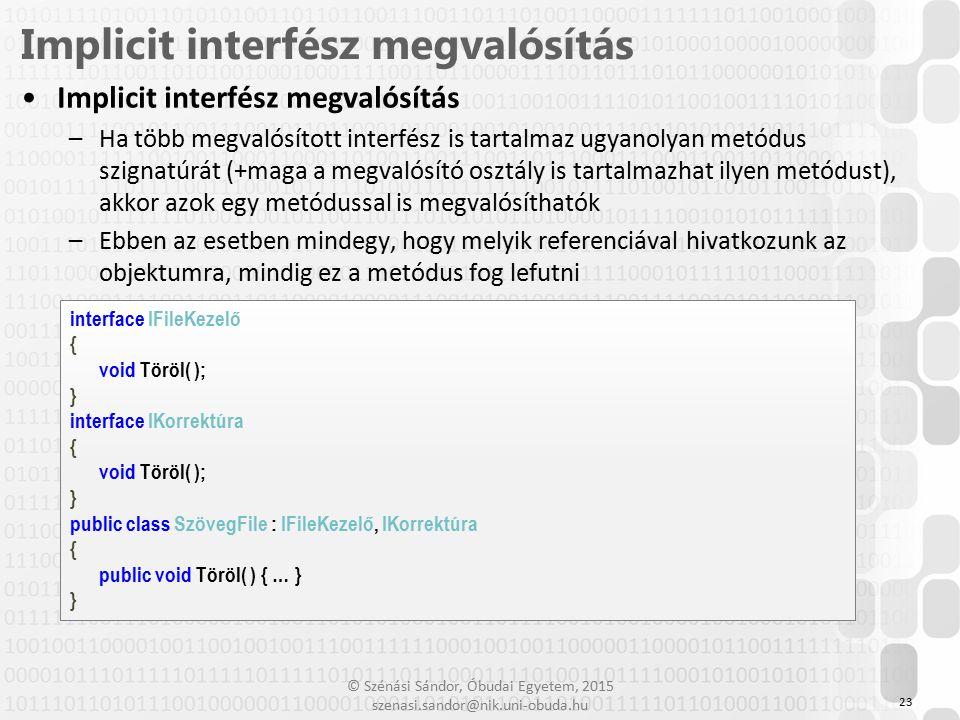 Implicit interfész megvalósítás