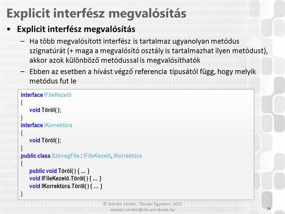 Explicit interfész megvalósítás