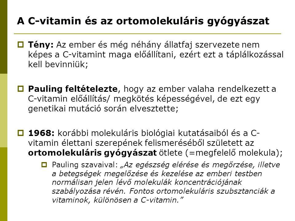 A C-vitamin és az ortomolekuláris gyógyászat