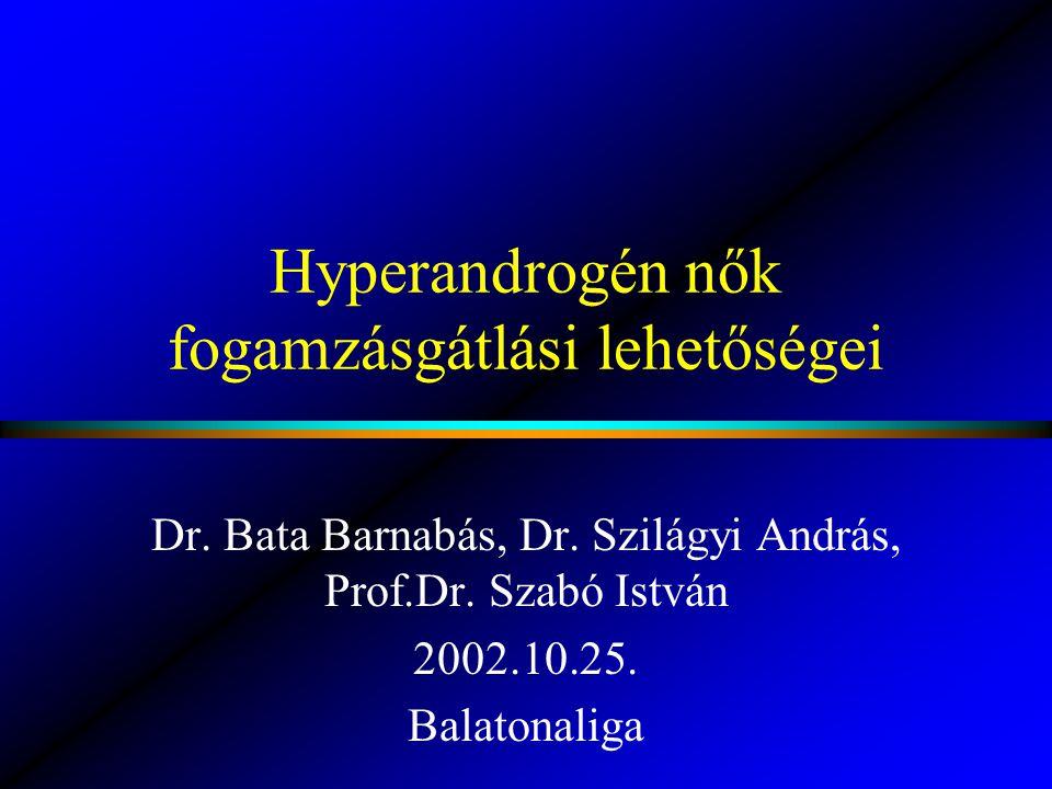 Hyperandrogén nők fogamzásgátlási lehetőségei