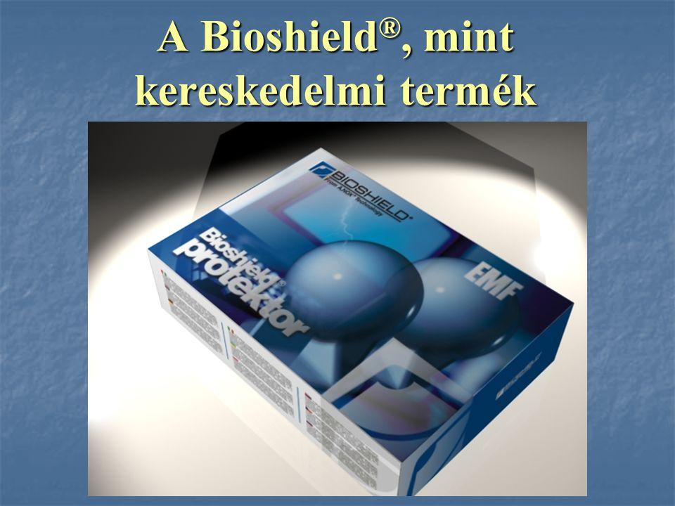 A Bioshield®, mint kereskedelmi termék