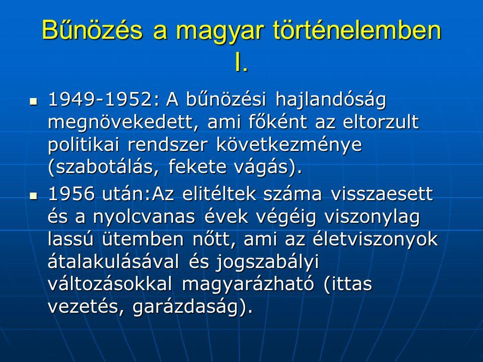 Bűnözés a magyar történelemben I.