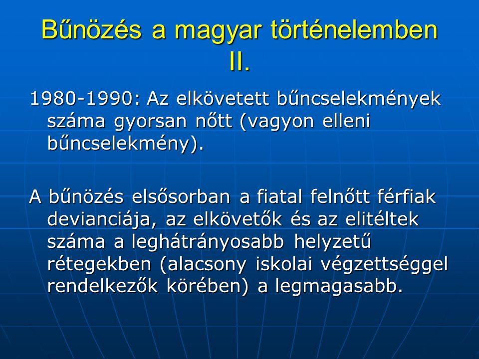 Bűnözés a magyar történelemben II.