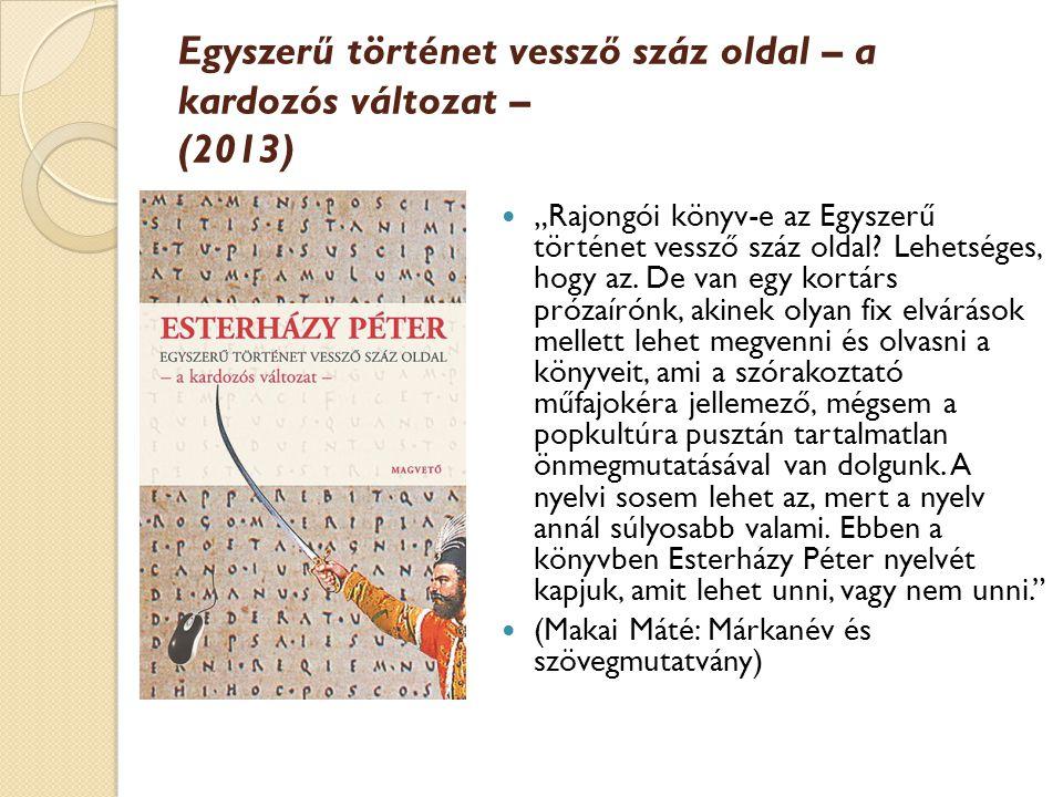 Egyszerű történet vessző száz oldal – a kardozós változat – (2013)