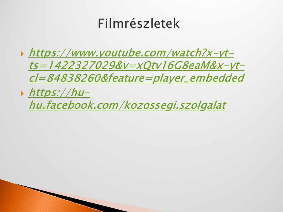 Filmrészletek https://www.youtube.com/watch x-yt- ts=1422327029&v=xQtv16G8eaM&x-yt- cl=84838260&feature=player_embedded.