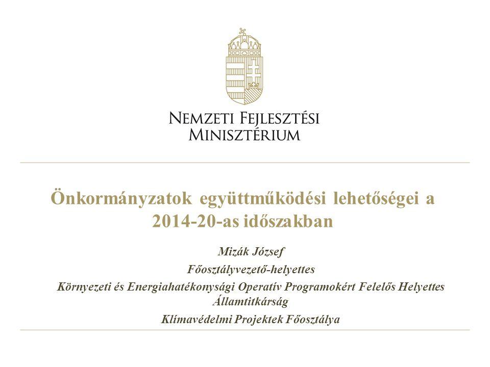 Önkormányzatok együttműködési lehetőségei a 2014-20-as időszakban