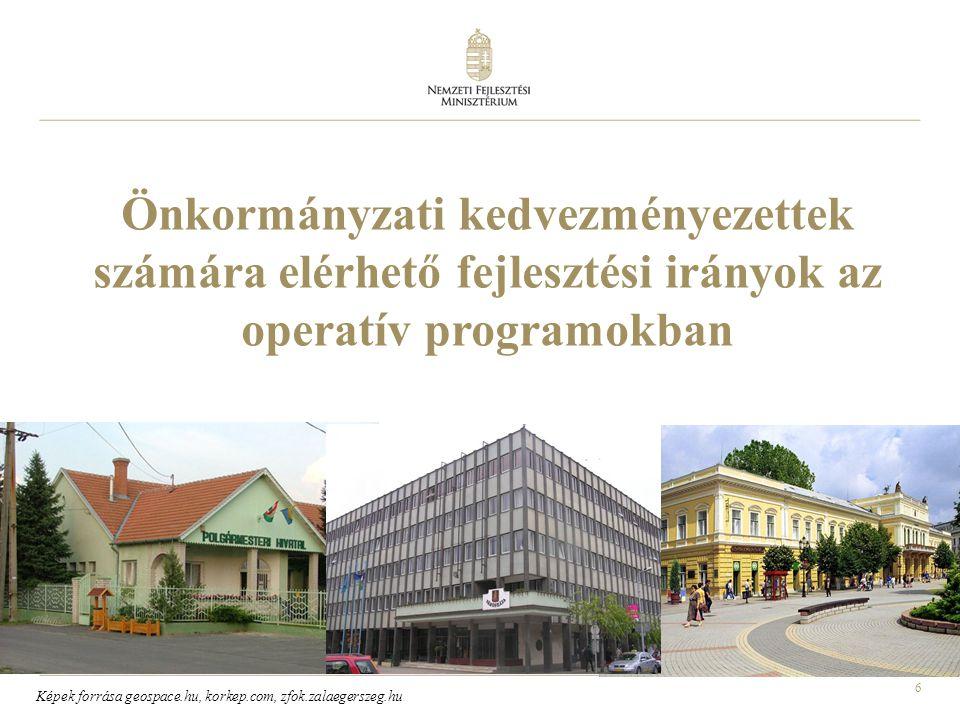 Önkormányzati kedvezményezettek számára elérhető fejlesztési irányok az operatív programokban
