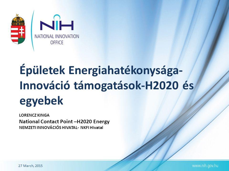 Épületek Energiahatékonysága- Innováció támogatások-H2020 és egyebek