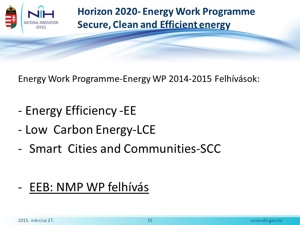 Horizon 2020- Energy Work Programme Secure, Clean and Efficient energy