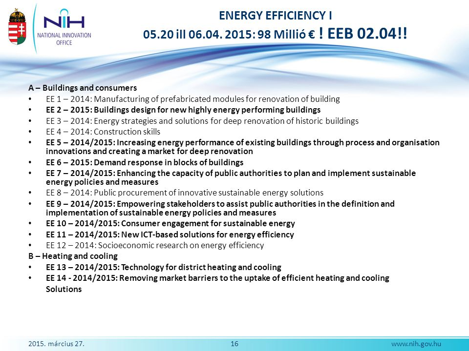 ENERGY EFFICIENCY I 05.20 ill 06.04. 2015: 98 Millió € ! EEB 02.04!!