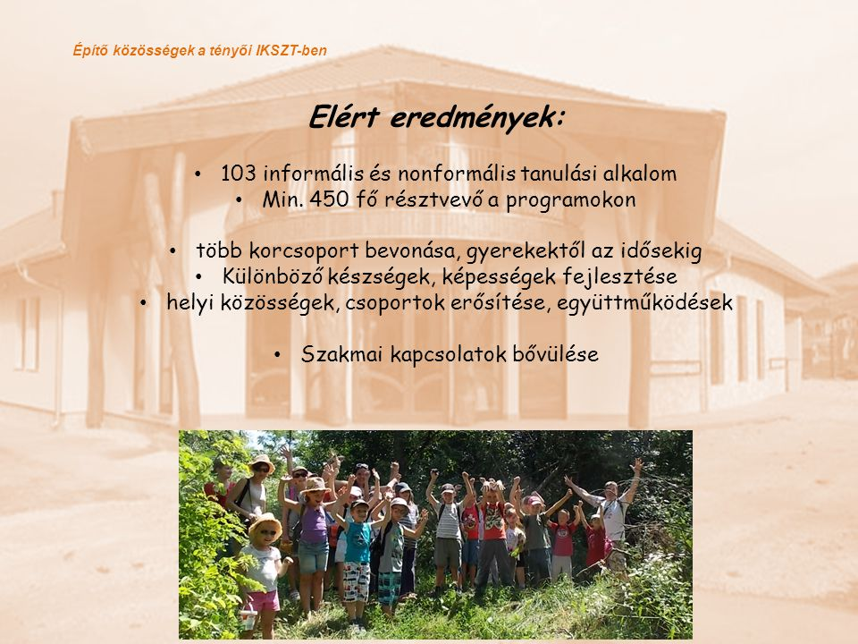 Elért eredmények: 103 informális és nonformális tanulási alkalom