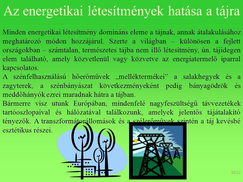 Az energetikai létesítmények hatása a tájra