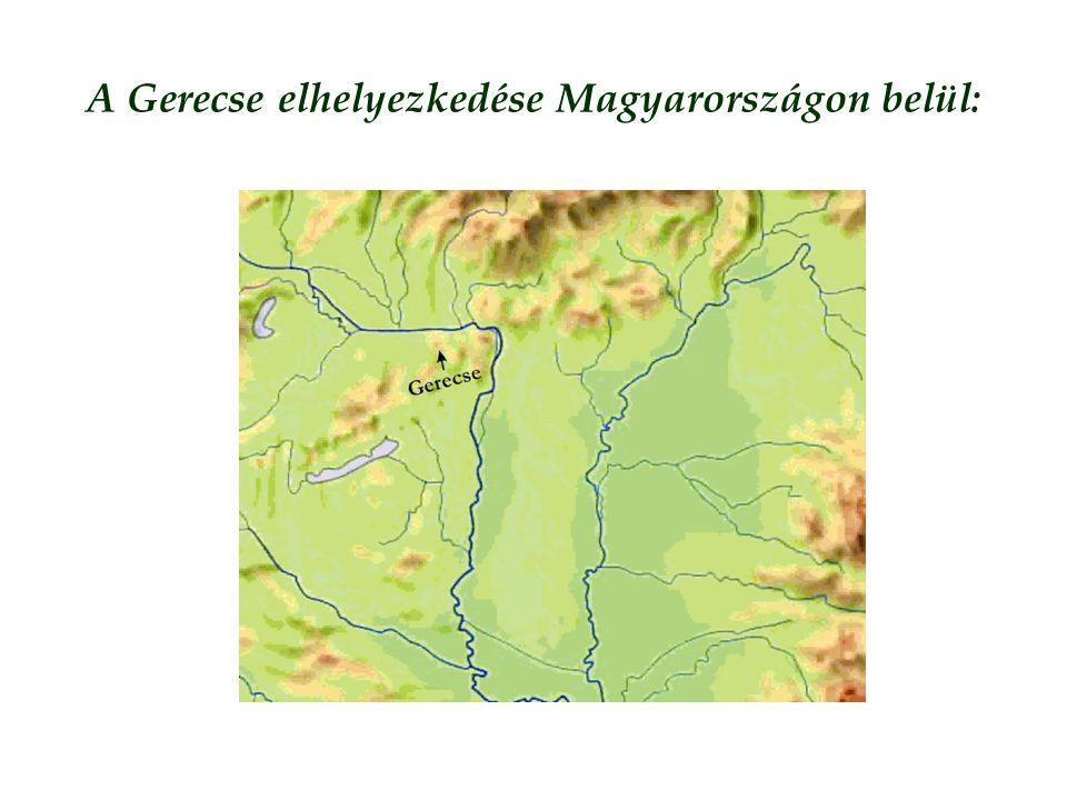 A Gerecse elhelyezkedése Magyarországon belül: