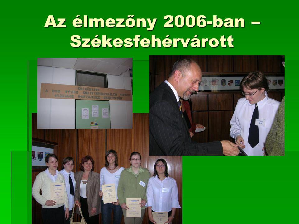 Az élmezőny 2006-ban – Székesfehérvárott