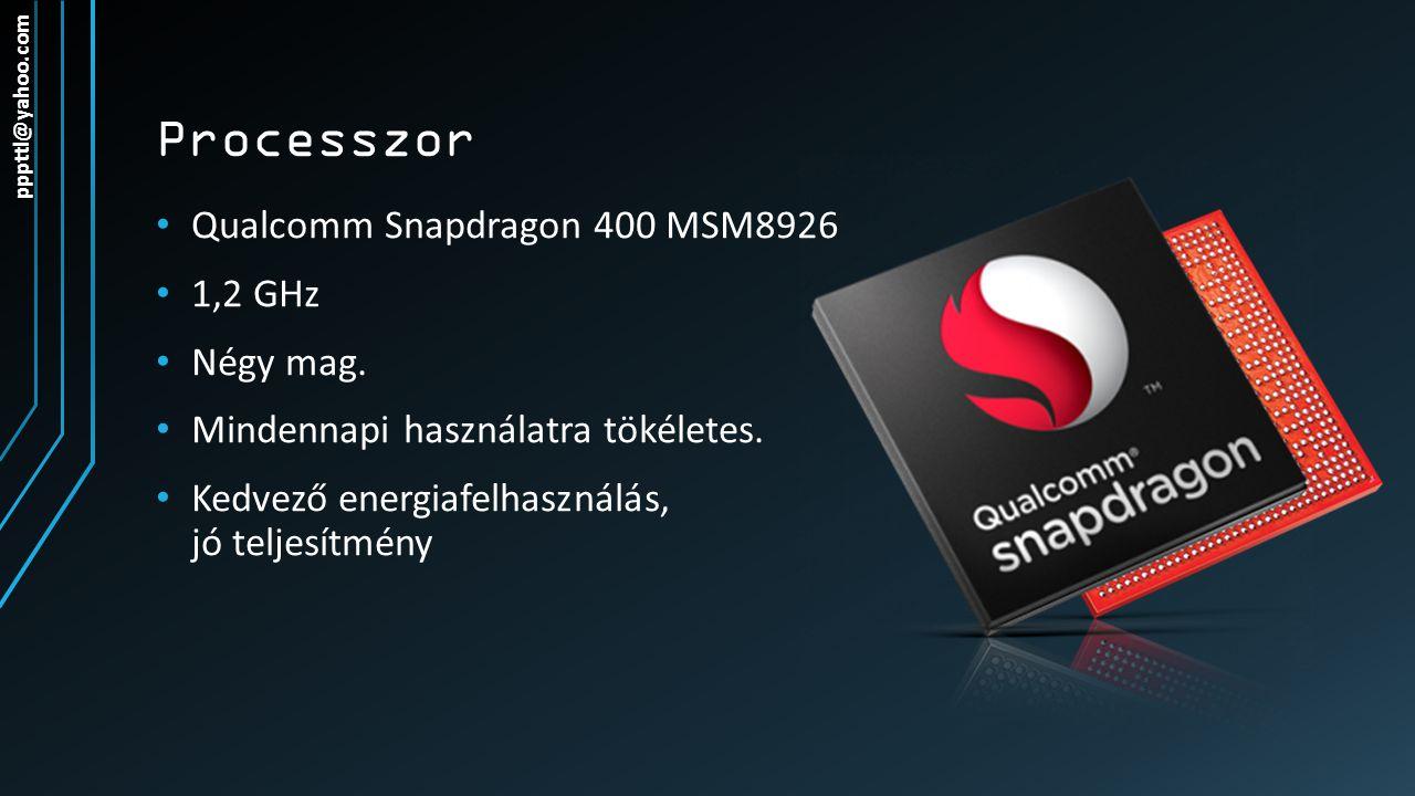 Processzor Qualcomm Snapdragon 400 MSM8926 1,2 GHz Négy mag.
