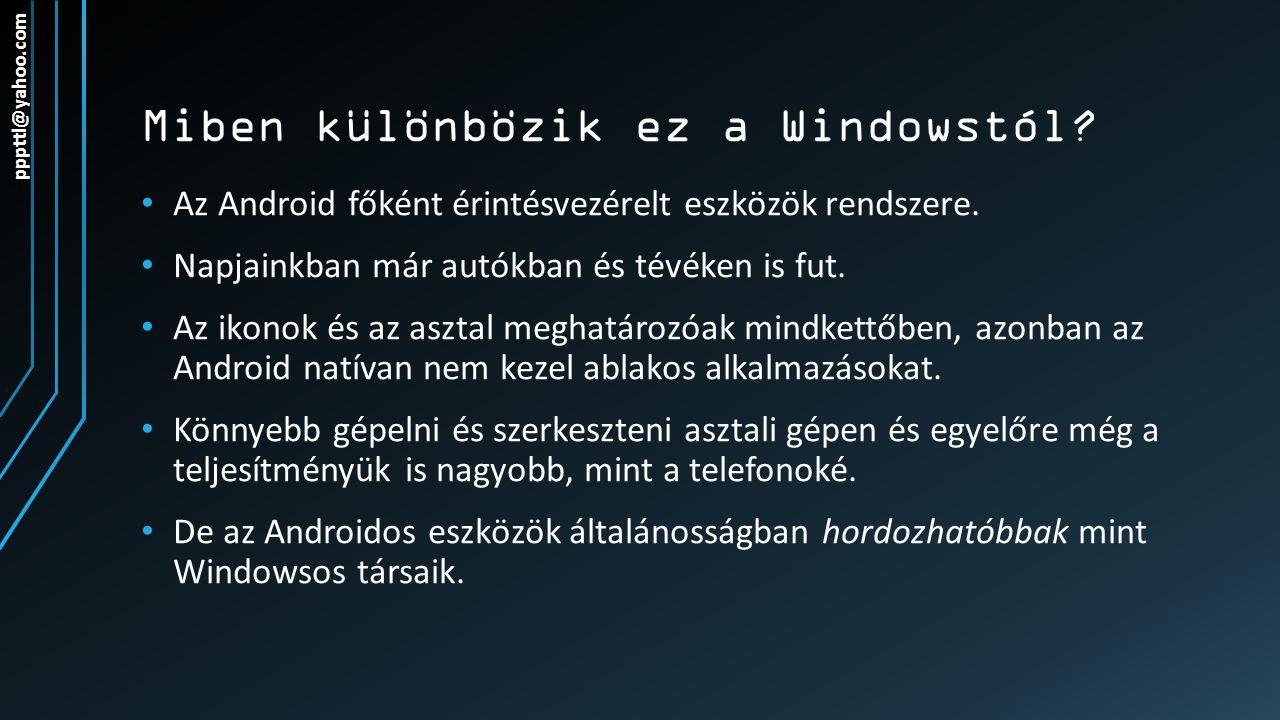 Miben különbözik ez a Windowstól