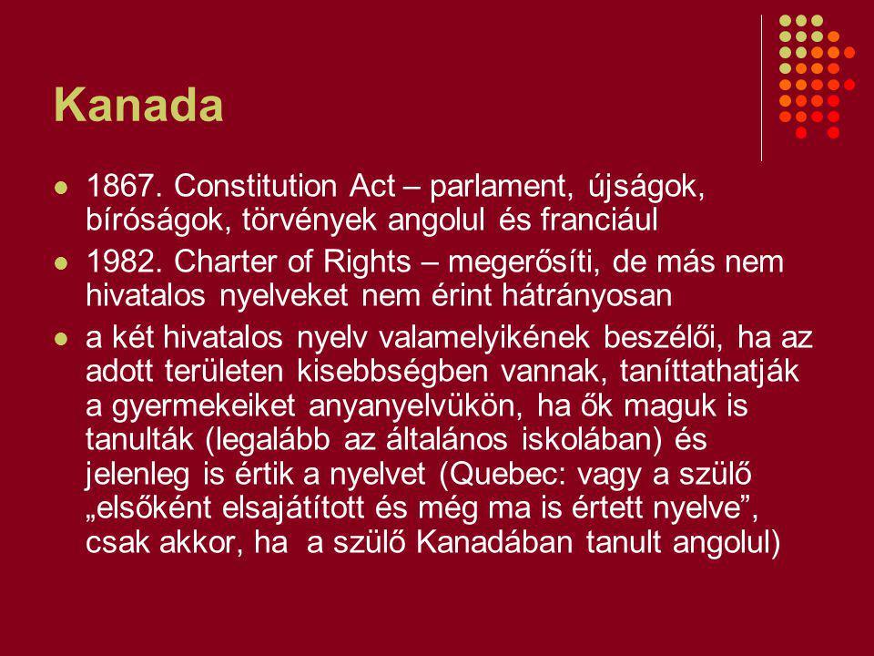 Kanada 1867. Constitution Act – parlament, újságok, bíróságok, törvények angolul és franciául.