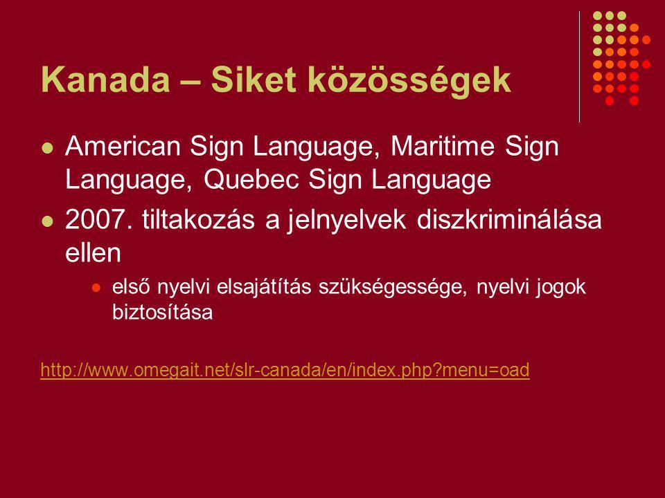 Kanada – Siket közösségek