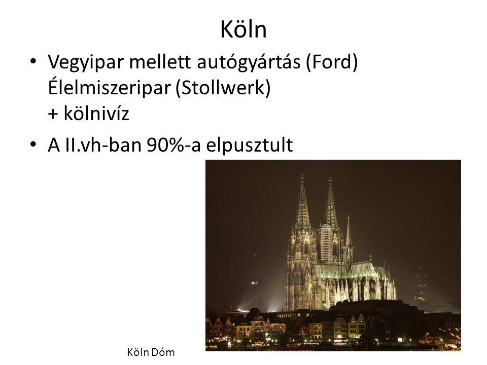 Köln Vegyipar mellett autógyártás (Ford) Élelmiszeripar (Stollwerk) + kölnivíz. A II.vh-ban 90%-a elpusztult.