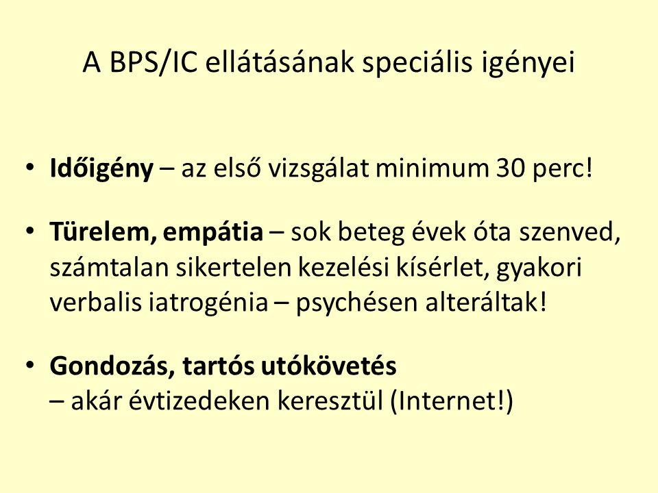 A BPS/IC ellátásának speciális igényei