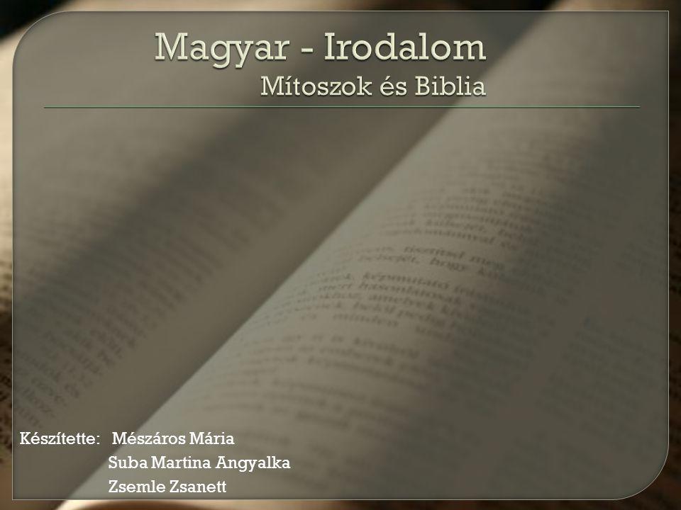 Magyar - Irodalom Mítoszok és Biblia