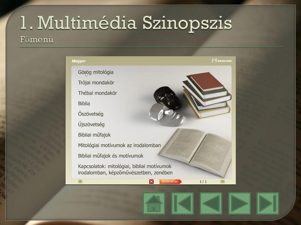 1. Multimédia Szinopszis Főmenü