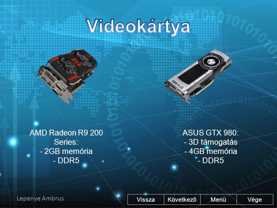 ASUS GTX 980: - 3D támogatás - 4GB memória