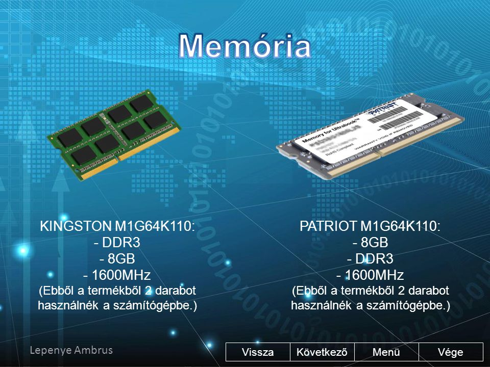 Memória KINGSTON M1G64K110: - DDR3 - 8GB - 1600MHz PATRIOT M1G64K110: