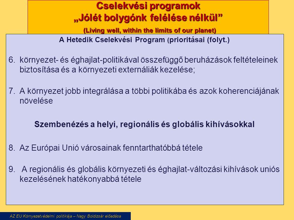 A Hetedik Cselekvési Program (prioritásai (folyt.)