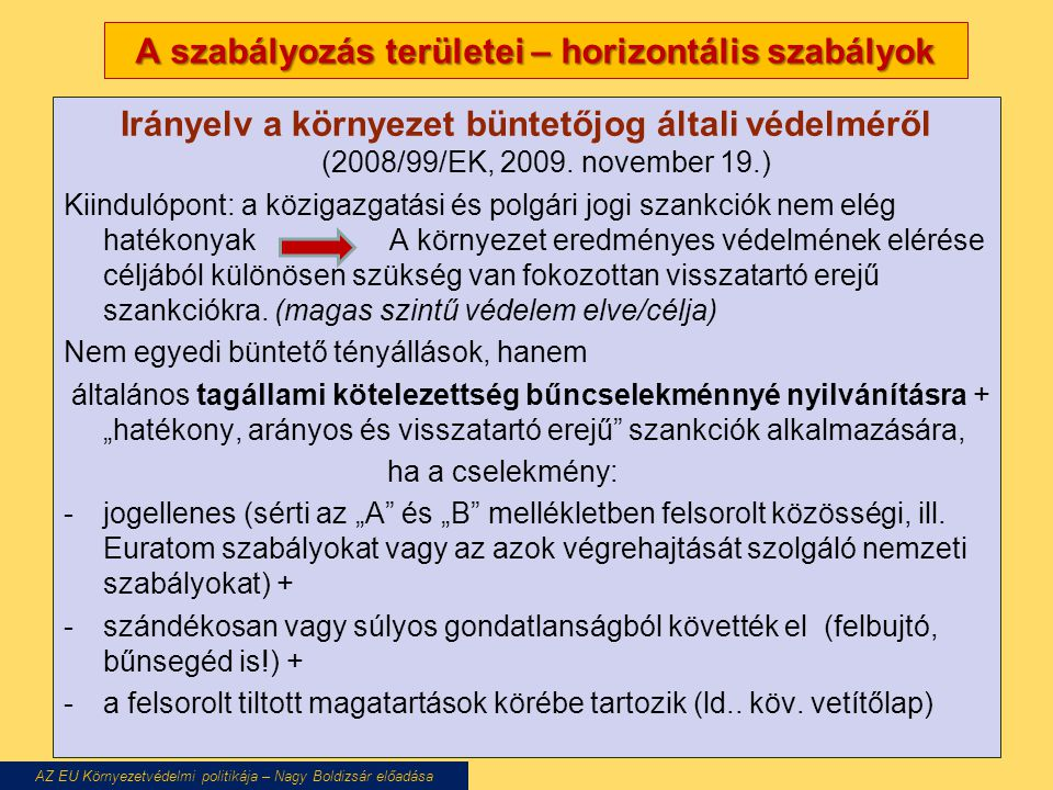 A szabályozás területei – horizontális szabályok