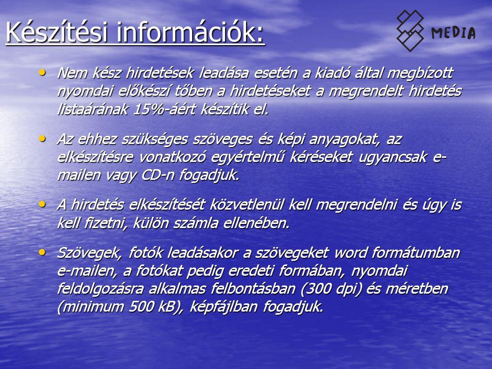 Készítési információk: