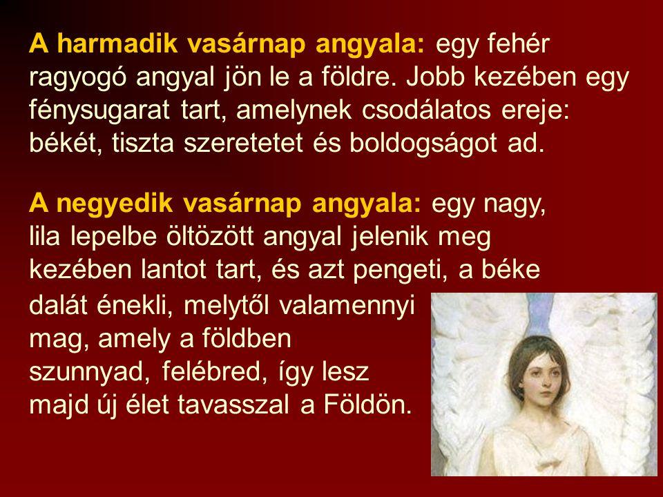 A harmadik vasárnap angyala: egy fehér ragyogó angyal jön le a földre